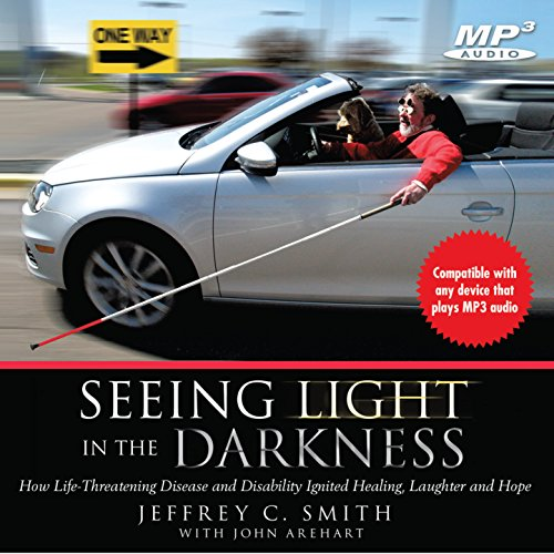 Seeing Light in the Darkness audiobook cover art