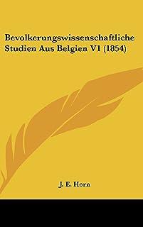 Bevolkerungswissenschaftliche Studien Aus Belgien V1 (1854)
