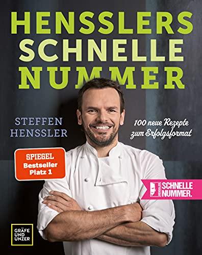 Hensslers schnelle Nummer: 100 neue Rezepte zum Erfolgsformat (Gräfe und Unzer Einzeltitel)