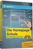 Die Homepage-Schule - Der schnellste Weg zur eigenen Website - Peter M. Müller