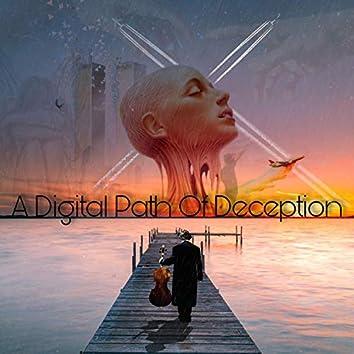 A Digital Path of Deception