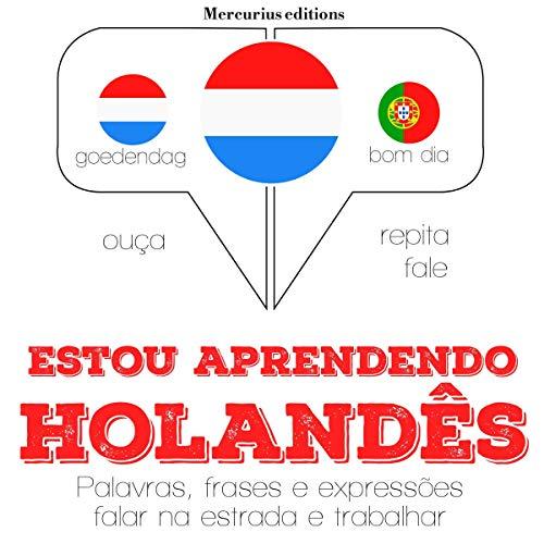 Estou aprendendo holandês audiobook cover art