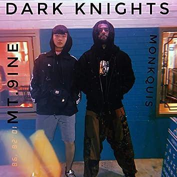 Dark Knights (feat. Mt. 9ine)