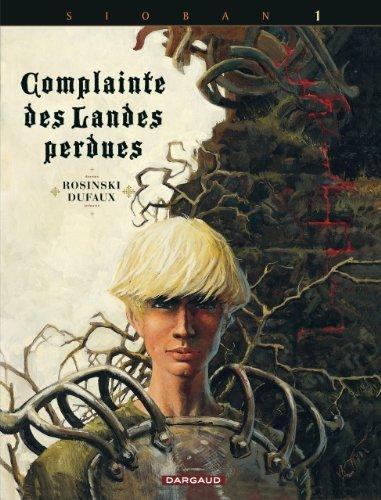 Complainte des landes perdues - Cycle 2 - tome 4 - Sill Valt de Jean Dufaux (21 novembre 2014) Album