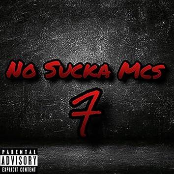 No Sucka Mcs 7