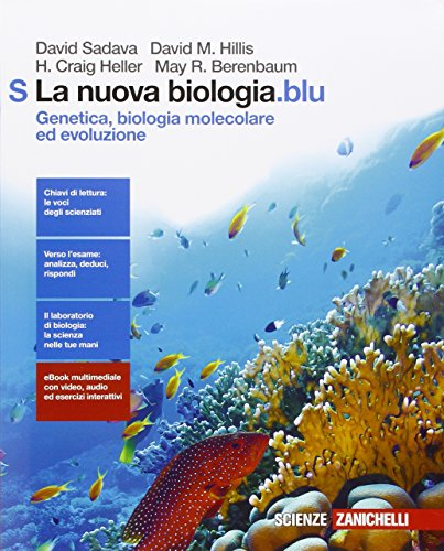 La nuova biologia.blu. Genetica, biologia molecolare ed evoluzione. Per le Scuole superiori. Con e-book. Con espansione online