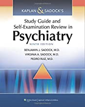 Kaplan & Sadock's Study Guide and Self-Examination Review in Psychiatry (STUDY GUIDE/SELF EXAM REV/ SYNOPSIS OF PSYCHIATRY...