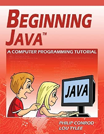 Beginning Java: A Computer Programming Tutorial by Philip Conrod (2013-09-18)