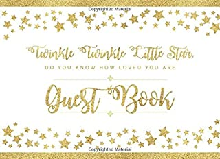 Twinkle Twinkle Little Star: Baby Shower Guest Book With Advice, Wishes For Baby And Bonus Gift Log - Chic, Modern and Unique Sign In Book - Paperback Edition