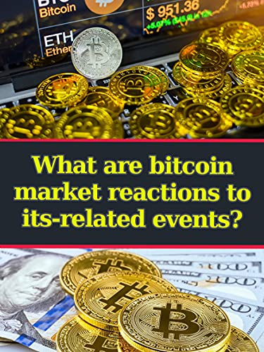What are bitcoin market reactions to its-related events?: bitcoin and black america (English Edition)