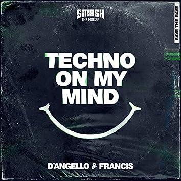 Techno on My Mind