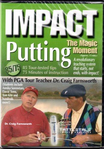 Impact: The Magic Moment, Putting