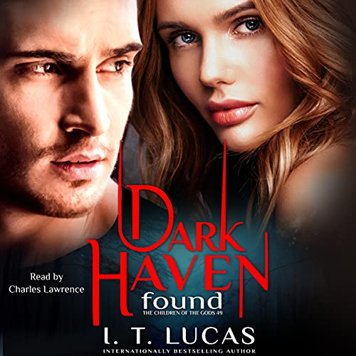 Dark Haven Found Audiobook By I. T. Lucas cover art