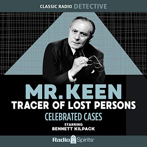 Couverture de Mr. Keen, Tracer of Lost Persons: Celebrated Cases