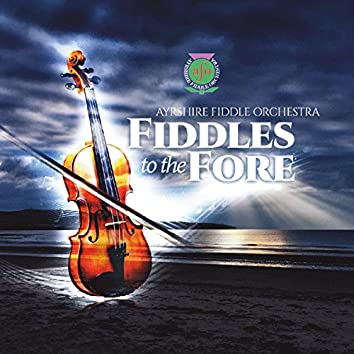 Fiddles to the Fore