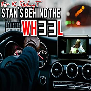 Stan's Behind The Wheel