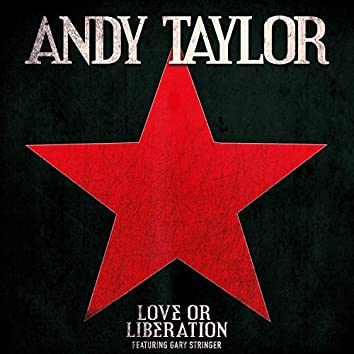 Love or Liberation (feat. Gary Stringer)