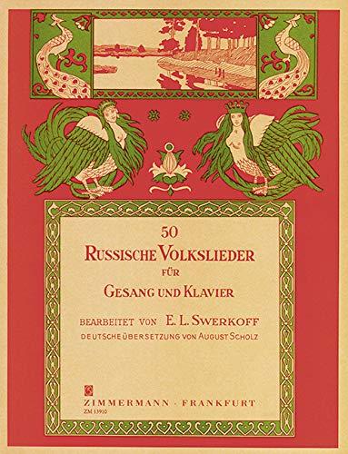 50 Russische Volkslieder: Gesang und Klavier.