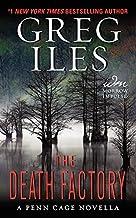 The Death Factory: A Penn Cage Novella (Penn Cage Novels)