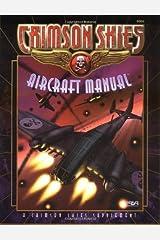 Crimson Skies: Aircraft Manual (FAS8004) Paperback