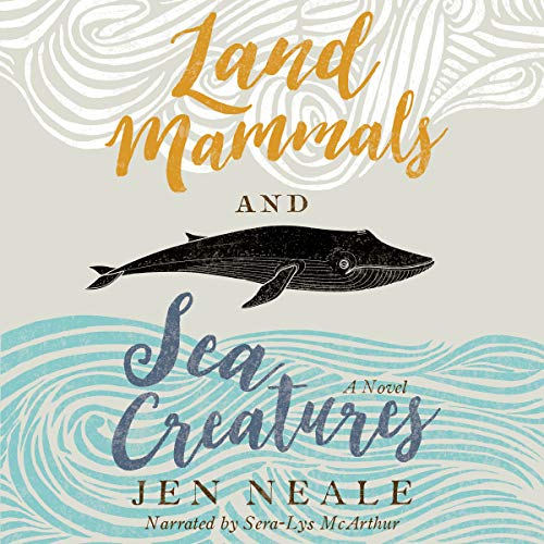 Land Mammals and Sea Creatures audiobook cover art