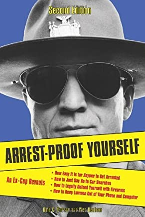 Arrest-Proof Yourself by Dale C Carson (1-Nov-2013) Paperback