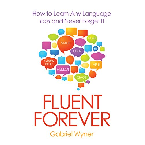 Fluent Forever     How to Learn Any Language Fast and Never Forget It              By:                                                                                                                                 Gabriel Wyner                               Narrated by:                                                                                                                                 Gabriel Wyner                      Length: 7 hrs and 52 mins     330 ratings     Overall 4.6