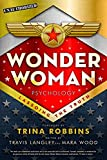Image of Wonder Woman Psychology: Lassoing the Truth (Popular Culture Psychology)