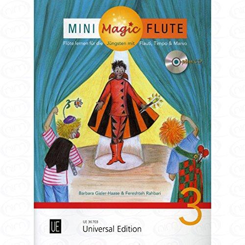 Mini Magic Flute 3 - arrangiert für Querflöte - mit CD [Noten/Sheetmusic] Komponist : GISLER HAASE BARBARA + RAHBARI FERESHTEH