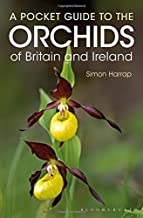 Pocket Guide to the Orchids of Britain and Ireland by Simon Harrap(2016-06-28)