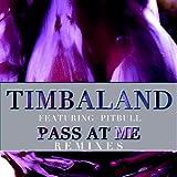 Pass At Me (Junior Sanchez Remix) [feat. Pitbull]