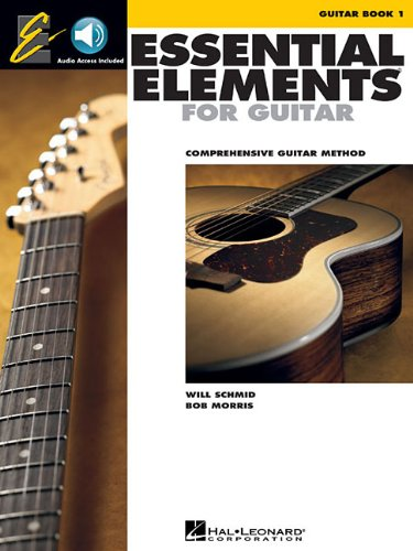 Essential Elements for Guitar - Book 1: Comprehensive Guitar Method [With CD]