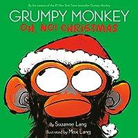 Grumpy Monkey Oh, No! Christmas