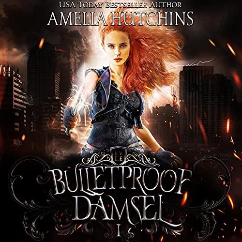 Bulletproof Damsel Audiobook By Amelia Hutchins cover art