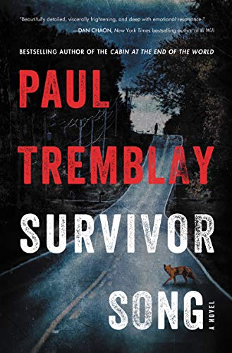 Survivor Song: A Novel by [Paul Tremblay]