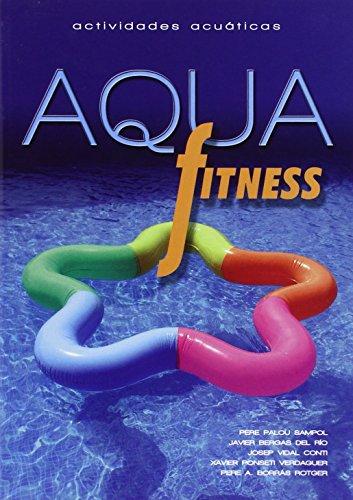 Aqua fitness: Actividades acuáticas: 352 (Altres Obres)