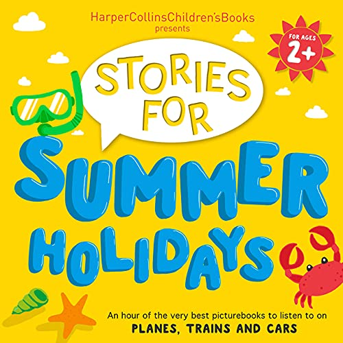 HarperCollins Children's Books Presents: Stories for Summer Holidays for Age 2+ cover art