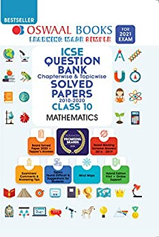 Oswaal ICSE Question Bank Chapterwise & Topicwise Solved Papers, Class-10, Mathematics (For 2021 Exam) by [Oswaal Editorial Board]