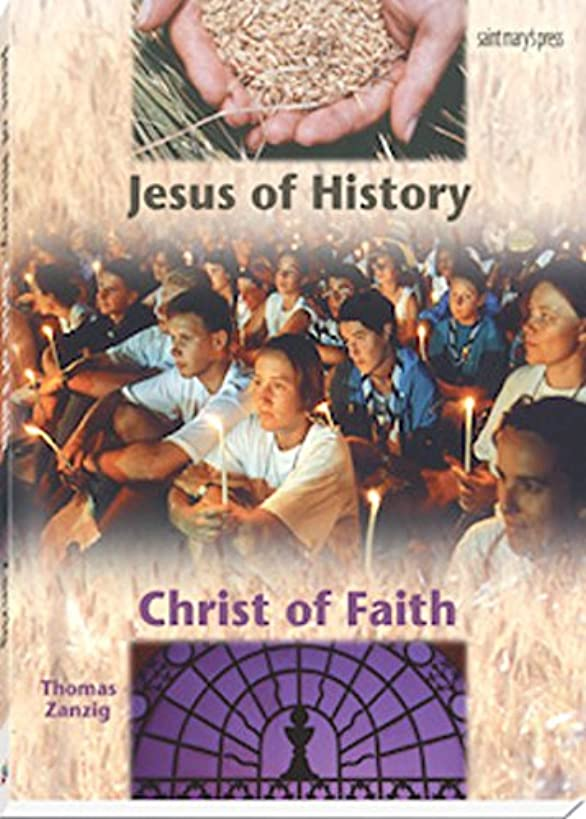 Jesus of History, Christ of Faith: (Student Text)