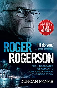 Roger Rogerson by [Duncan McNab]