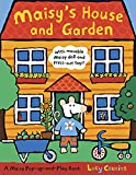 Maisy's House and Garden: A Maisy Pop-up-and-Play Book