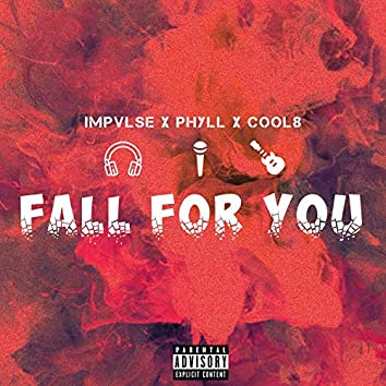 Fall for You (feat. Phyll & Cool8)