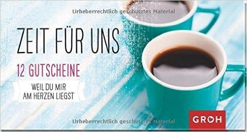 Gutscheinbuch Zeit für uns: 12 Gutscheine ( 20. März 2015 )