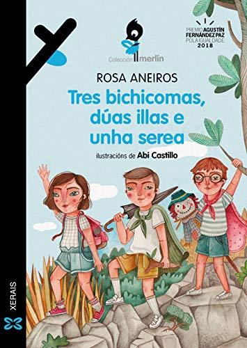 Tres bichicomas, dúas illas e unha serea (INFANTIL E XUVENIL - MERLÍN - De 9 anos en diante)