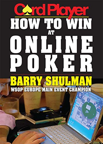 Cardplayer How to Win at Online Poker (English Edition)