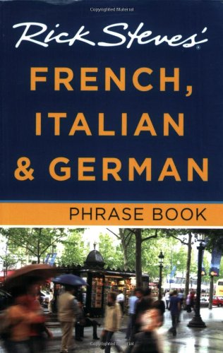 Download Rick Steves' French, Italian and German Phrase Book 1598801872