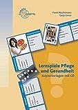 Lernspiele Pflege und Gesundheit: Kopiervorlagen mit CD - Tanja Grenz