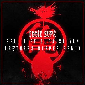 Real Life Supa Saiyan (Remix)