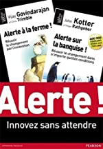 Alerte ! Innovez sans attendre - Coffret 2 volumes : Alerte sur la banquise ! Alerte à la ferme ! de John Kotter