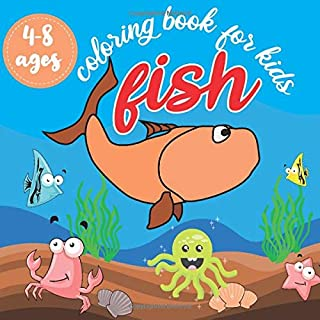 fish coloring book for kids ages 4-8: super fun fish ready to color for kids, toddlers, amazing cute fish under the sea